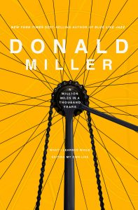 A Million Miles in a Thousand Years by Don Miller